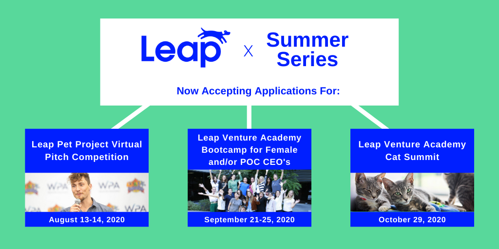 Leap Venture Academy Summer Series Announced! 3 Events for Pet Care Startup Founders
